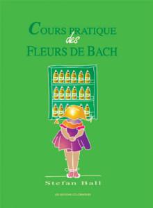 Cours-pratique-des-Fleurs-de-Bach-Stefan-Ball