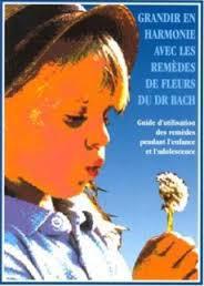 Grandir-en-harmonie-avec-les-remedes-de-Fleurs-du-Dr-Bach